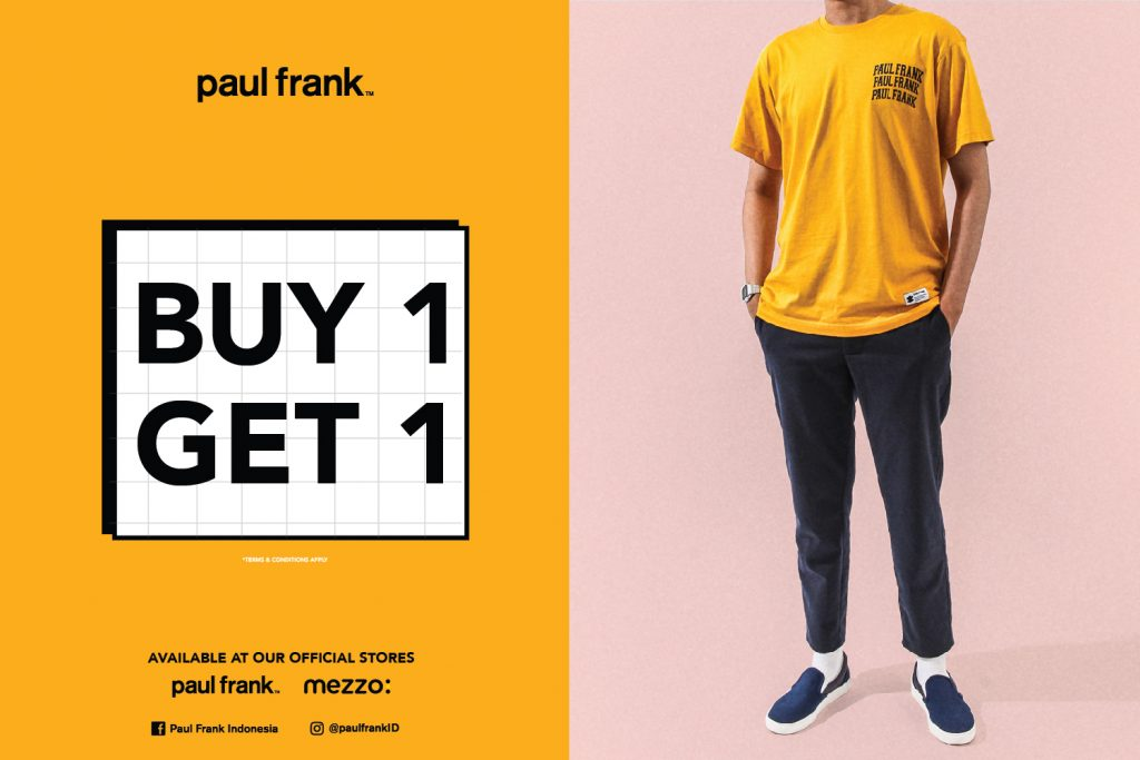 Paul Frank gelar promo 'buy one get one' di seluruh gerainya dan di gerai Mezzo seluruh Indonesia.