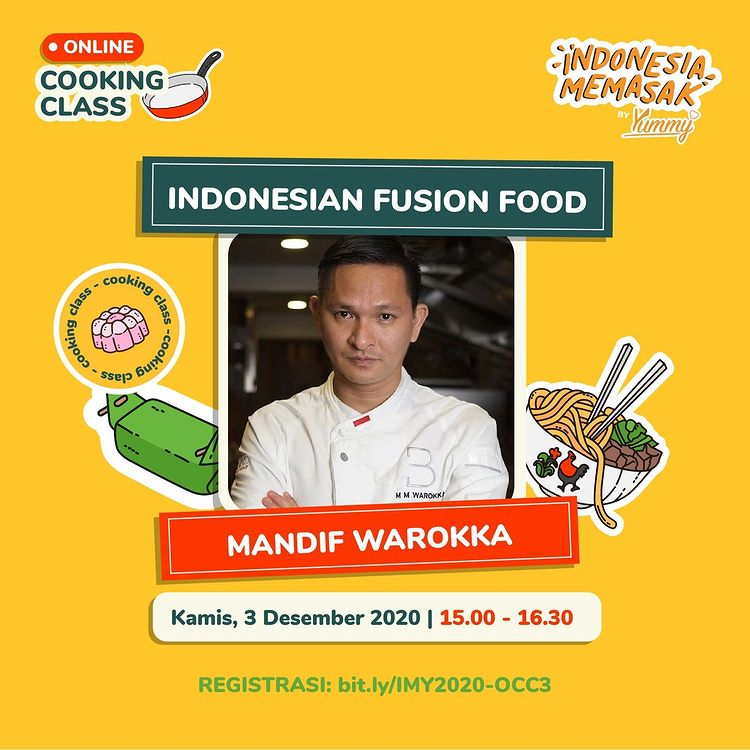 Online Cooking Class Fusion Food Bersama Mandif Warokka di Indonesia Memasak by Yummy